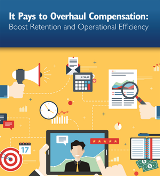 Pays to Overhaul Compensation