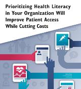 Prioritizing Health Literacy